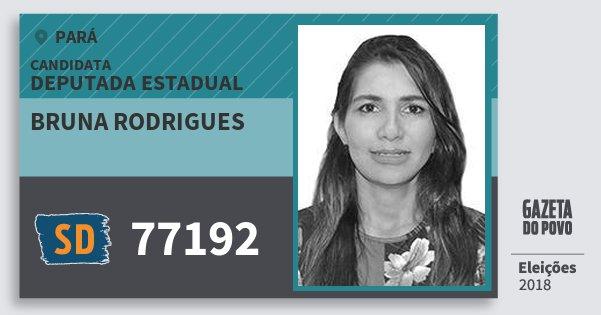 Santinho Bruna Rodrigues 77192 (SOLIDARIEDADE) Deputada Estadual | Pará | Eleições 2018