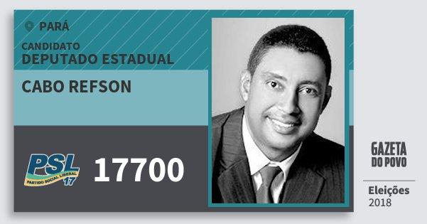 Santinho Cabo Refson 17700 (PSL) Deputado Estadual | Pará | Eleições 2018