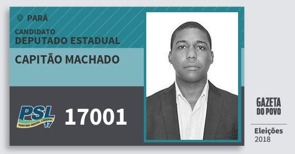 Santinho Capitão Machado 17001 (PSL) Deputado Estadual | Pará | Eleições 2018