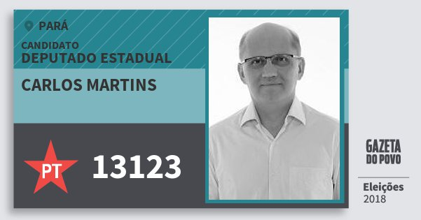Santinho Carlos Martins 13123 (PT) Deputado Estadual   Pará   Eleições 2018