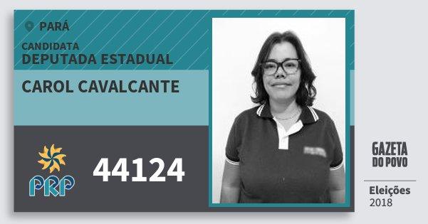 Santinho Carol Cavalcante 44124 (PRP) Deputada Estadual | Pará | Eleições 2018