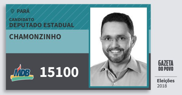 Santinho Chamonzinho 15100 (MDB) Deputado Estadual | Pará | Eleições 2018