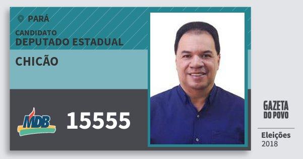 Santinho Chicão 15555 (MDB) Deputado Estadual | Pará | Eleições 2018