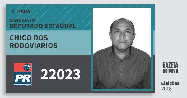 Santinho Chico dos Rodoviarios 22023 (PR) Deputado Estadual | Pará | Eleições 2018