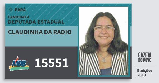 Santinho Claudinha da Radio 15551 (MDB) Deputada Estadual | Pará | Eleições 2018
