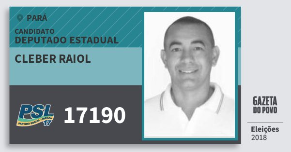 Santinho Cleber Raiol 17190 (PSL) Deputado Estadual | Pará | Eleições 2018