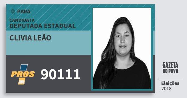 Santinho Clivia Leão 90111 (PROS) Deputada Estadual | Pará | Eleições 2018