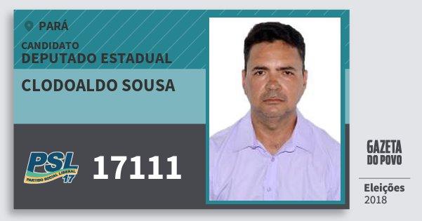 Santinho Clodoaldo Sousa 17111 (PSL) Deputado Estadual | Pará | Eleições 2018