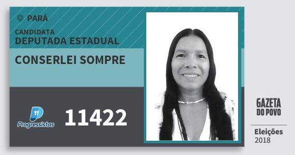 Santinho Conserlei Sompre 11422 (PP) Deputada Estadual | Pará | Eleições 2018