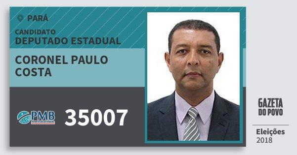 Santinho Coronel Paulo Costa 35007 (PMB) Deputado Estadual | Pará | Eleições 2018