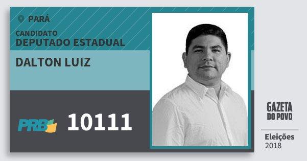 Santinho Dalton Luiz 10111 (PRB) Deputado Estadual | Pará | Eleições 2018