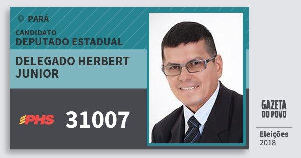 Santinho Delegado Herbert Junior 31007 (PHS) Deputado Estadual | Pará | Eleições 2018