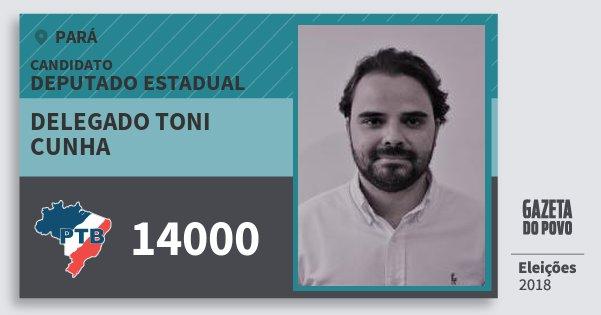 Santinho Delegado Toni Cunha 14000 (PTB) Deputado Estadual | Pará | Eleições 2018