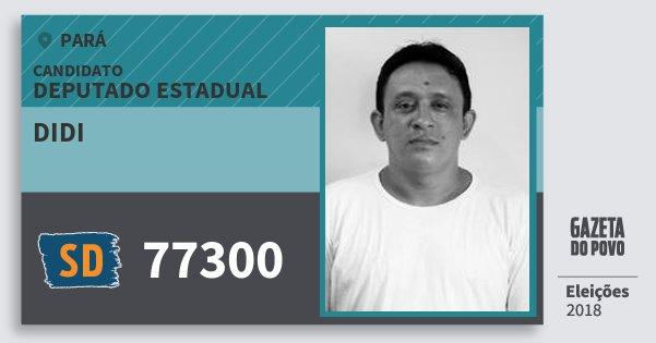 Santinho Didi 77300 (SOLIDARIEDADE) Deputado Estadual | Pará | Eleições 2018