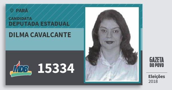 Santinho Dilma Cavalcante 15334 (MDB) Deputada Estadual | Pará | Eleições 2018