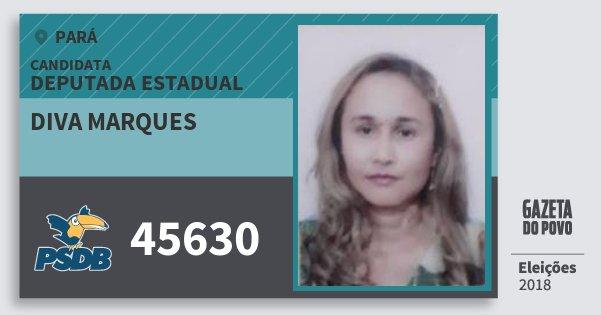 Santinho Diva Marques 45630 (PSDB) Deputada Estadual | Pará | Eleições 2018
