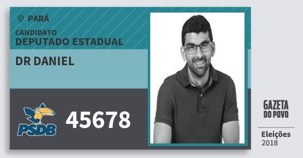 Santinho Dr Daniel 45678 (PSDB) Deputado Estadual | Pará | Eleições 2018