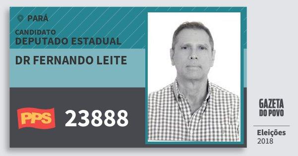 Santinho Dr Fernando Leite 23888 (PPS) Deputado Estadual | Pará | Eleições 2018