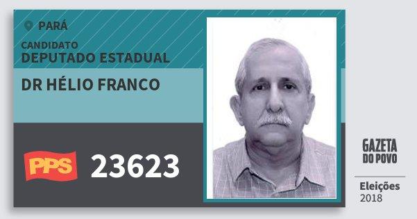 Santinho Dr Hélio Franco 23623 (PPS) Deputado Estadual | Pará | Eleições 2018