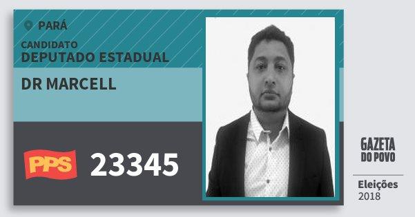 Santinho Dr Marcell 23345 (PPS) Deputado Estadual | Pará | Eleições 2018