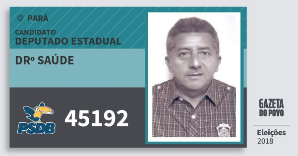 Santinho Drº Saúde 45192 (PSDB) Deputado Estadual | Pará | Eleições 2018