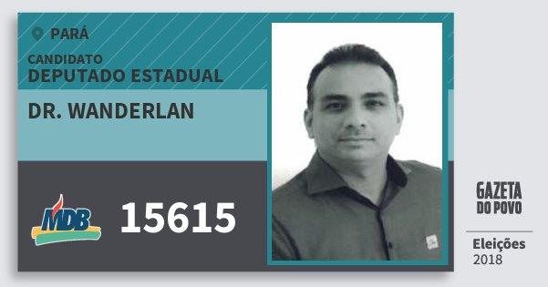 Santinho Dr. Wanderlan 15615 (MDB) Deputado Estadual | Pará | Eleições 2018
