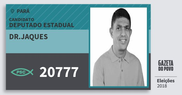 Santinho Dr.jaques 20777 (PSC) Deputado Estadual | Pará | Eleições 2018