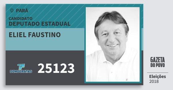 Santinho Eliel Faustino 25123 (DEM) Deputado Estadual | Pará | Eleições 2018