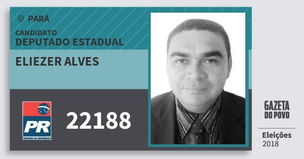 Santinho Eliezer Alves 22188 (PR) Deputado Estadual | Pará | Eleições 2018