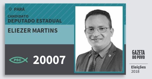 Santinho Eliezer Martins 20007 (PSC) Deputado Estadual | Pará | Eleições 2018