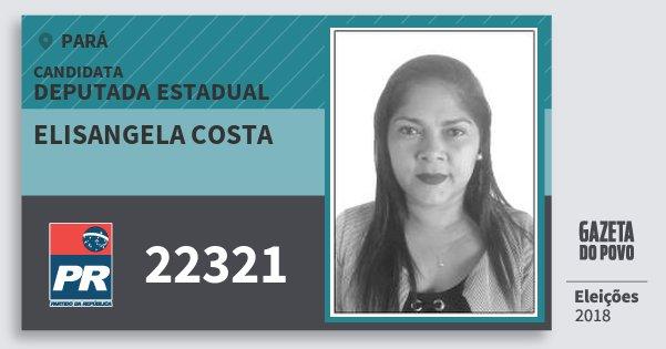 Santinho Elisangela Costa 22321 (PR) Deputada Estadual | Pará | Eleições 2018