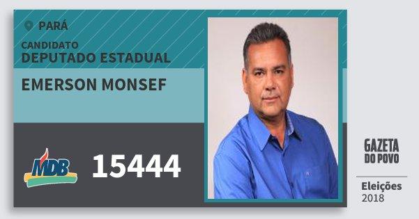Santinho Emerson Monsef 15444 (MDB) Deputado Estadual | Pará | Eleições 2018
