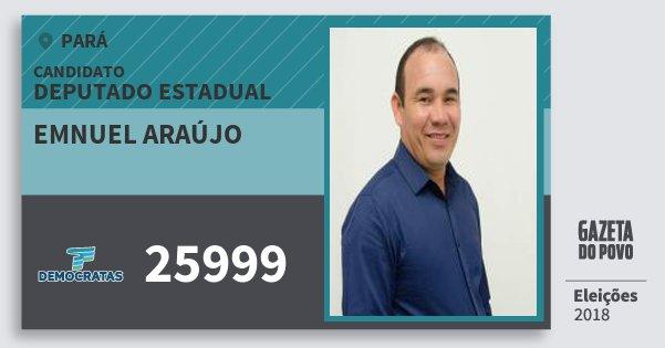 Santinho Emnuel Araújo 25999 (DEM) Deputado Estadual | Pará | Eleições 2018