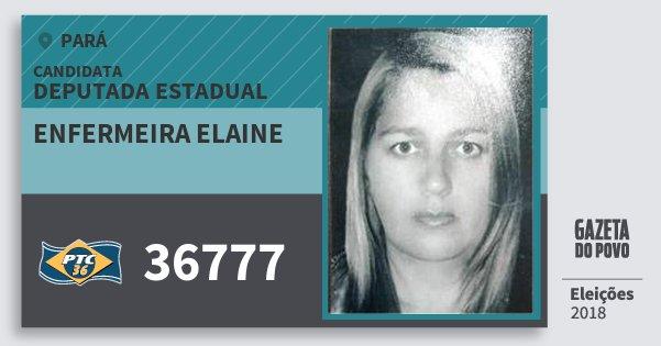 Santinho Enfermeira Elaine 36777 (PTC) Deputada Estadual | Pará | Eleições 2018