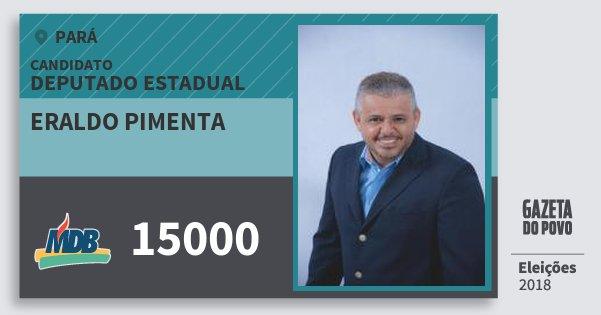 Santinho Eraldo Pimenta 15000 (MDB) Deputado Estadual | Pará | Eleições 2018