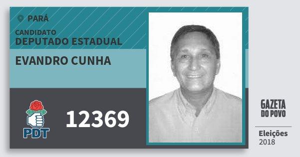 Santinho Evandro Cunha 12369 (PDT) Deputado Estadual | Pará | Eleições 2018
