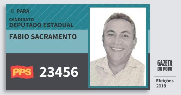 Santinho Fabio Sacramento 23456 (PPS) Deputado Estadual | Pará | Eleições 2018
