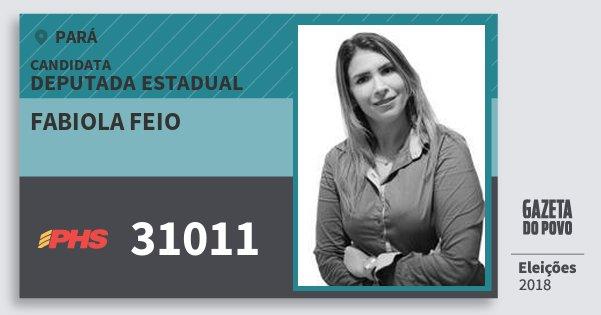 Santinho Fabiola Feio 31011 (PHS) Deputada Estadual | Pará | Eleições 2018