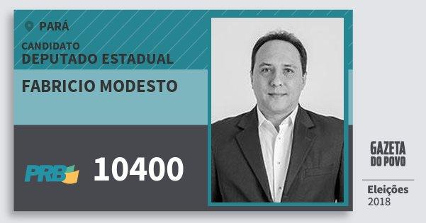 Santinho Fabricio Modesto 10400 (PRB) Deputado Estadual | Pará | Eleições 2018