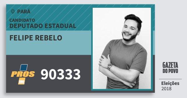 Santinho Felipe Rebelo 90333 (PROS) Deputado Estadual | Pará | Eleições 2018