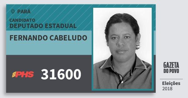 Santinho Fernando Cabeludo 31600 (PHS) Deputado Estadual | Pará | Eleições 2018