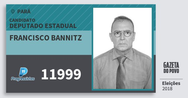 Santinho Francisco Bannitz 11999 (PP) Deputado Estadual | Pará | Eleições 2018