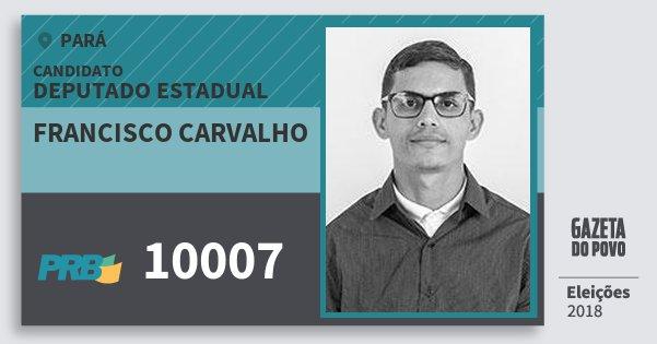 Santinho Francisco Carvalho 10007 (PRB) Deputado Estadual | Pará | Eleições 2018