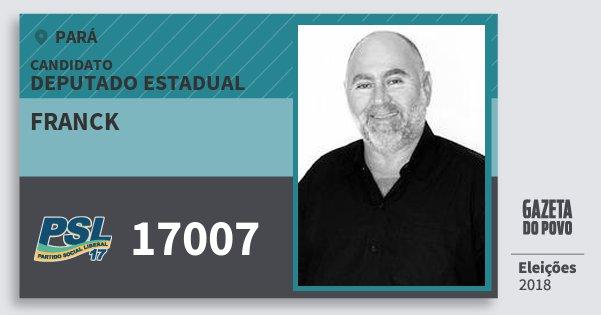 Santinho Franck 17007 (PSL) Deputado Estadual | Pará | Eleições 2018