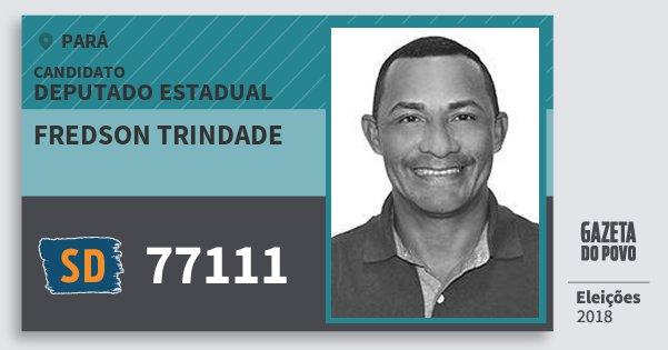 Santinho Fredson Trindade 77111 (SOLIDARIEDADE) Deputado Estadual | Pará | Eleições 2018