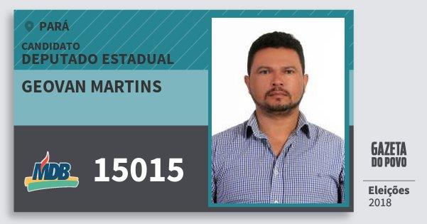 Santinho Geovan Martins 15015 (MDB) Deputado Estadual | Pará | Eleições 2018