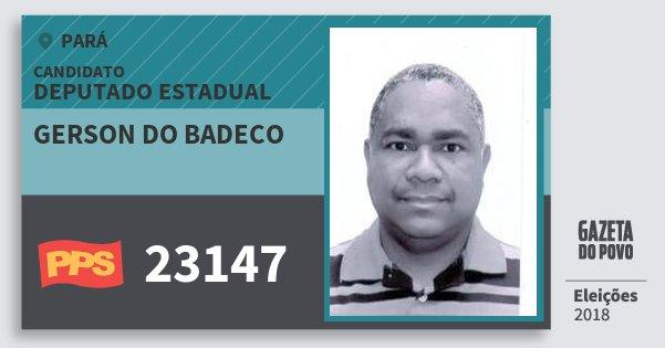 Santinho Gerson do Badeco 23147 (PPS) Deputado Estadual | Pará | Eleições 2018