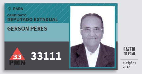 Santinho Gerson Peres 33111 (PMN) Deputado Estadual | Pará | Eleições 2018