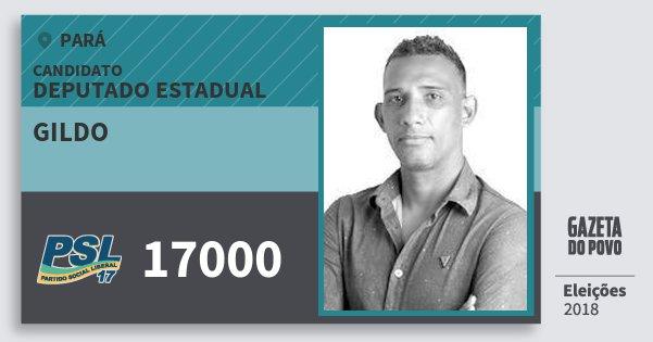 Santinho Gildo 17000 (PSL) Deputado Estadual | Pará | Eleições 2018