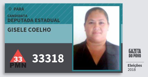 Santinho Gisele Coelho 33318 (PMN) Deputada Estadual | Pará | Eleições 2018